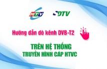 Hướng dẫn dò kênh DVB-T2 Tivi Sharp