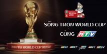 CÙNG HTV SỐNG TRỌN ĐAM MÊ WORLD CUP