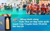 HTVC đồng hành cùng Cuộc đua xe đạp toàn quốc tranh Cúp Truyền hình TP.HCM lần thứ 33