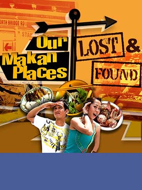 OUR MAKAN PLACES LOST AND FOUND