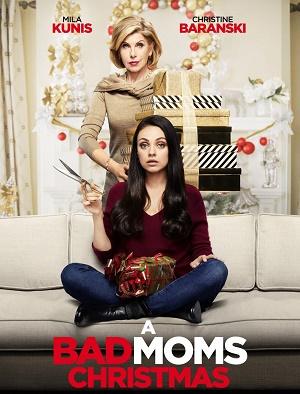 A  BAD  MOMS  CHRISTMAS 2